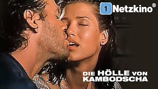 Die Hölle von Kambodscha (Action, Thriller, ganzer Actionfilm Deutsch, ganzer Film Thriller Deutsch)