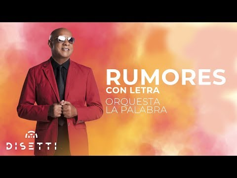5. Orquesta La Palabra - Rumores [Audio Original] + Letra