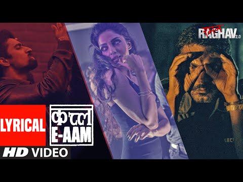 Qatl-E-Aam Lyrical Video | Raman Raghav 2.0 | Nawazuddin Siddiqui,Vicky Kaushal, Sobhita Dhulipala