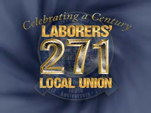 Laborers' Local Union 271- 100th Anniversary