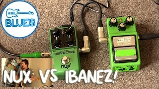 Nux Drive Core vs Ibanez TS9 Modded Tube Screamer