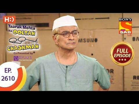 Taarak Mehta Ka Ooltah Chashmah - Ep 2610 - Full Episode - 27th November, 2018