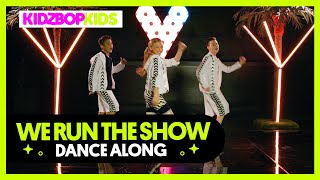 KIDZ BOP Kids - We Run The Show (Dance Along)