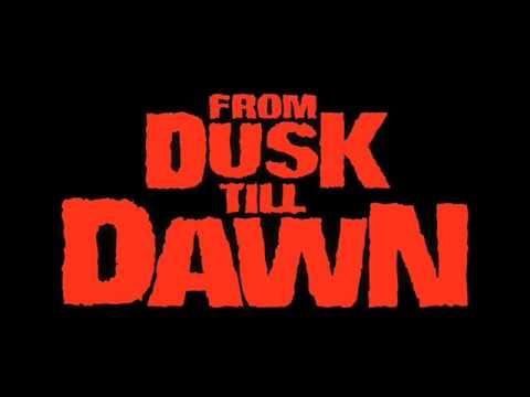 From Dusk Till Dawn OST - Track13 After Dark + lyrics