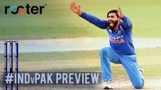 India vs Pakistan. Take Two.   'Rooter' #AakashVani Preview