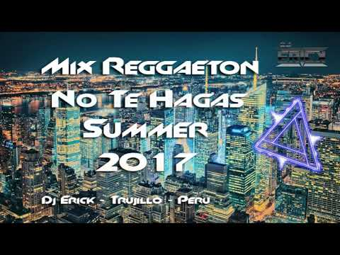 Mix Reggaeton Agosto y Setiembre 2017 Lo Mas Nuevo #2 Dj Erick Trujillo Peru