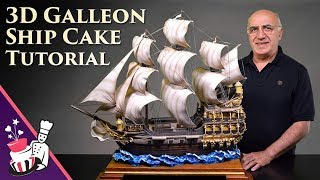 3D Galleon/Pirate Ship Cake Tutorial - Introduction and Sample