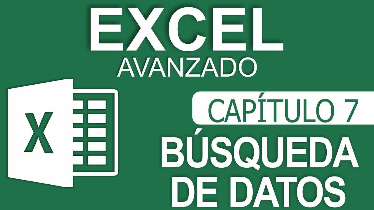 Curso Excel Avanzado – Capitulo 7 – Búsqueda …