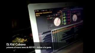 Dj Kid Cubano presents Adicta - Rey yo, Frankfurt - Reggaeton Latino