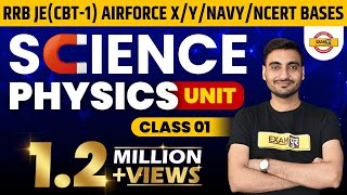 Class 01  #RRB JE (CBT-1),Airforce X,Y/Navy/Ncert Based  Science    Physics   By Vivek Sir    Units