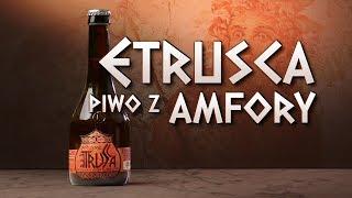 Etrusca - piwo z amfory