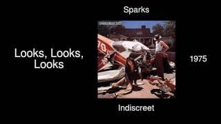 Sparks - Looks, Looks, Looks - Indiscreet [1975]
