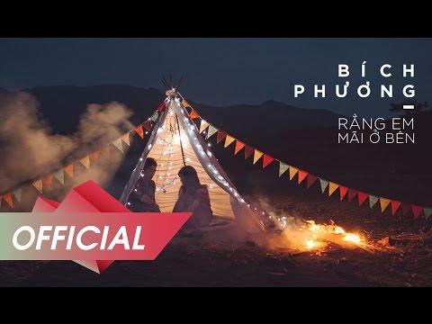 BÍCH PHƯƠNG - Rằng Em Mãi Ở Bên (Lyric Video) OFFICIAL