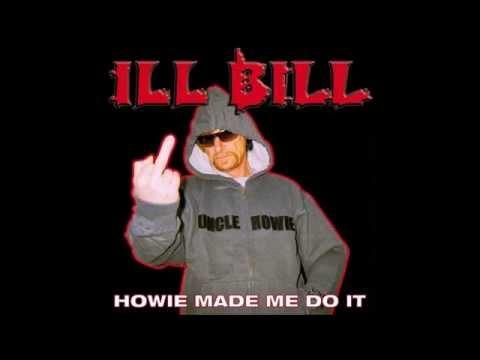 Ill Bill - Howie Made Me Do It (Ft. Cyn Roc, E-Dot & Steven King)