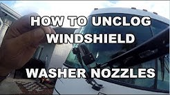 HOW TO UNCLOG RV WINDSHIELD WASHER NOZZLE   ADJUST SPRAY