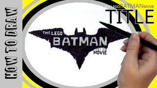 How to draw The Lego Batman Movie TITLE easy tutorial!