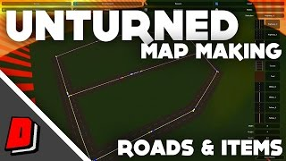 Unturned Map Making - ROADS AND ITEM SPAWNS (HOW TO!!)
