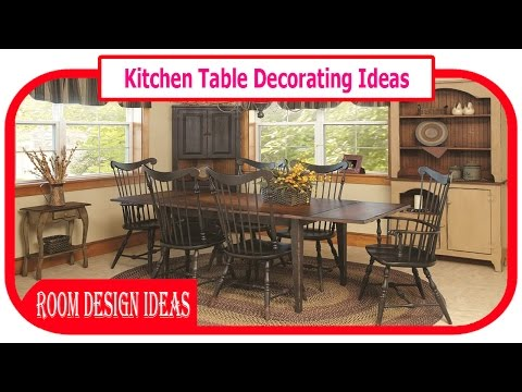 Kitchen Table Decorating Ideas - Awesome Dining Tables Decoration Ideas