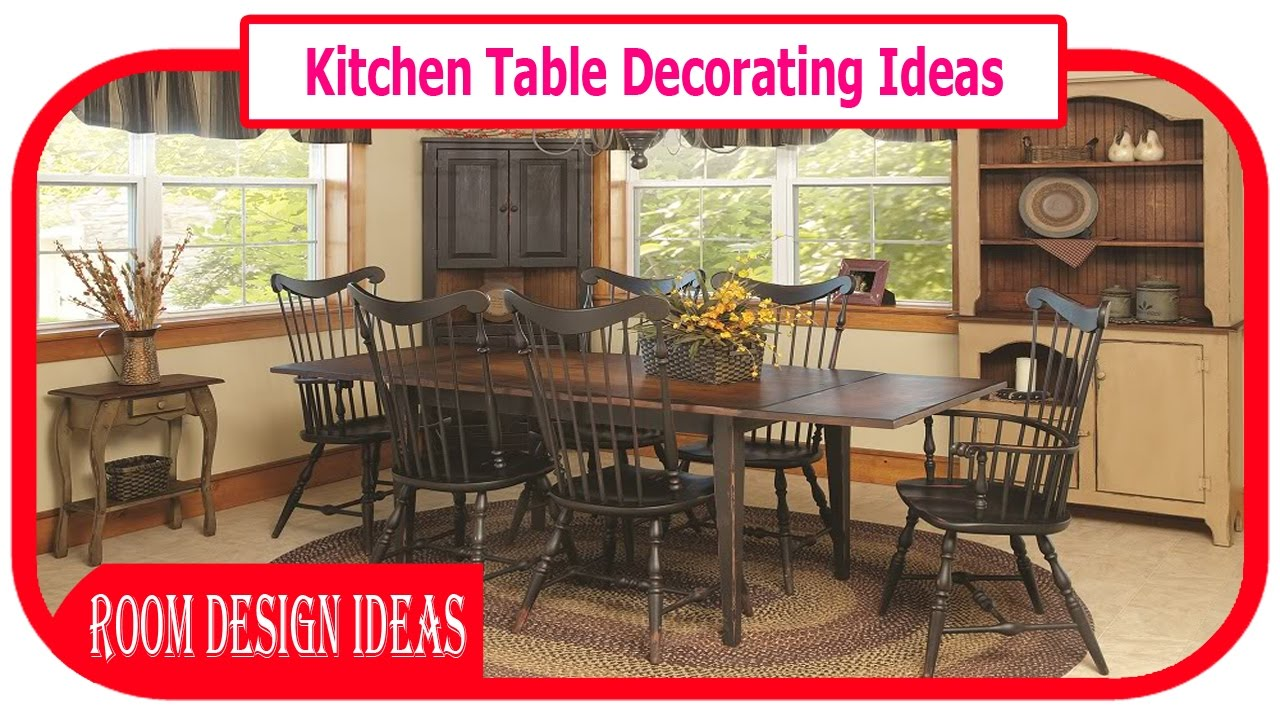 Kitchen Table Decorating Ideas - Awesome Dining Tables Decoration ...
