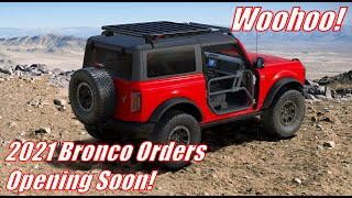 2021 Bronco Updated Ordering Dates!   What Happens After That?
