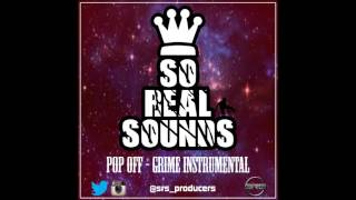 So Real Sounds - Pop Off [Grime Instrumental 2017]