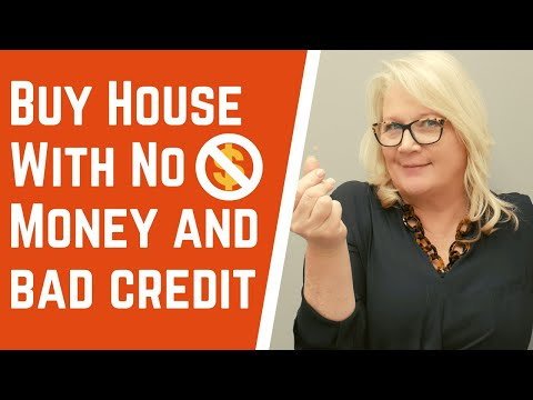 How To Buy A House With No Money Down And Bad Credit !!