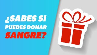 DONACIÓN DE SANGRE: requisitos y quién puede donar