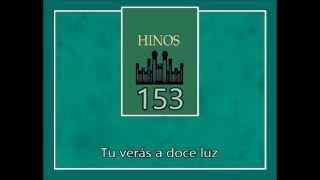 Hino SUD 153 - Deixa a Luz do Sol Entrar (Português)