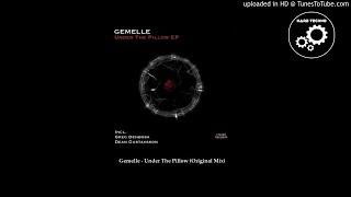 Gemelle - Under The Pillow (Original Mix)