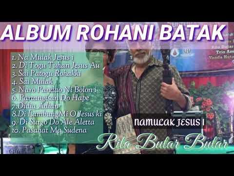 Album Rohani Batak Rita Butar Butar Na Mulak Jasus I.