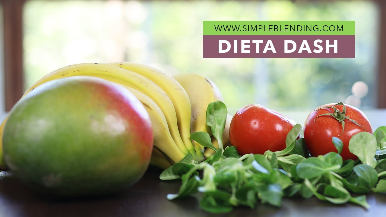 DIETA DASH - Dieta para prevenir la hipertensión - Patrón..