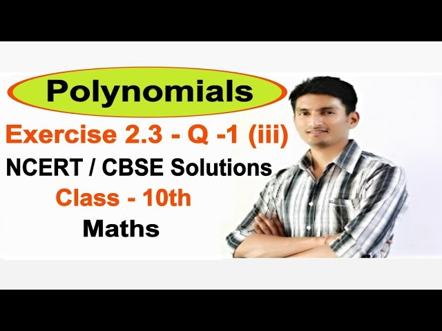 Exercise 2.3 Question 1 (iii) (Chapter 2) Polynomials NCERT/CBSE Solutions for Class 10th Maths