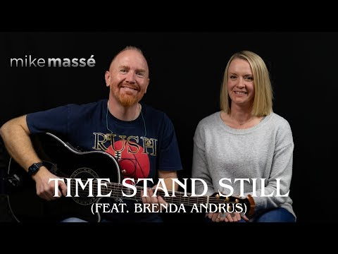 Time Stand Still (acoustic Rush Cover) - Mike Massé Feat. Brenda Andrus