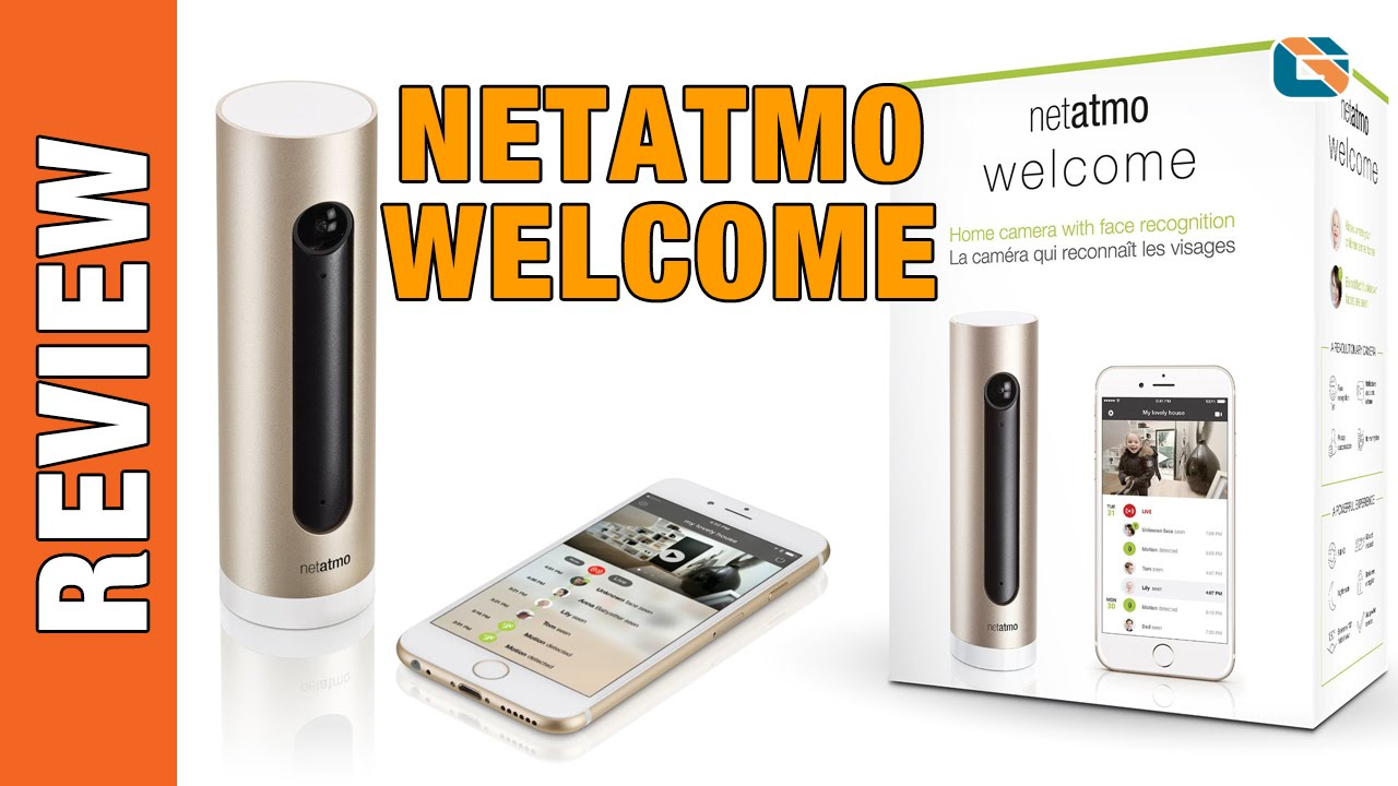 best home security camera netatmo welcome home with face recognition netatmo youtube. Black Bedroom Furniture Sets. Home Design Ideas