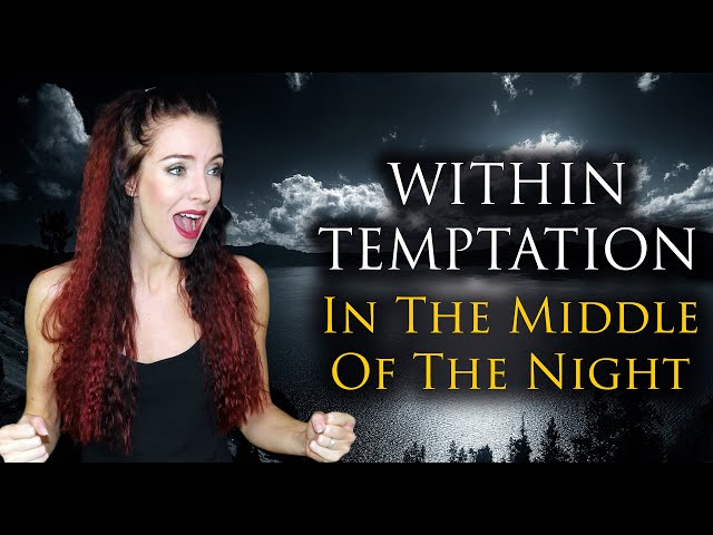 Within Temptation - In The Middle Of The Night ( Cover by Minniva feat. Quentin Cornet )