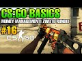 CS:GO Basics #16 - Money Management / Zweite Runde! Was ist zu tun?!
