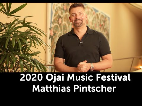 Hamburg Music Festival 2020 Ojai Music Festival 2020: Festival at a glance With Matthias