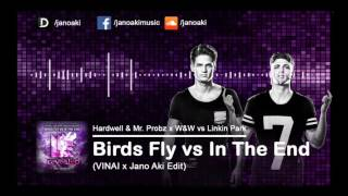 Hardwell & W&W vs Linkin Park - Birds Fly vs In The End (VINAI x Jano Aki Edit)