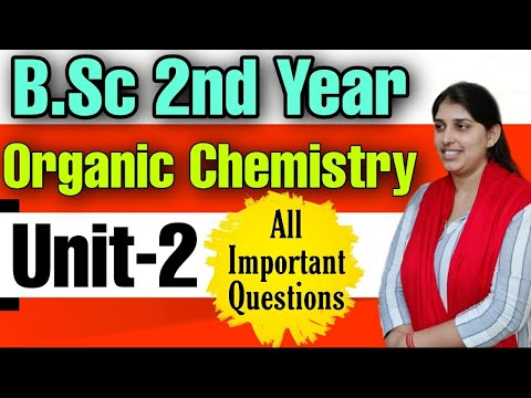 B.Sc 2nd Year |Organic chemistry Unit-2 |Important Questions |Poonam Mem | Sambhav Institute