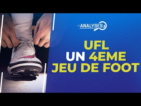 UFL : Un 2ème concurrent très sérieux pour FIFA et eFootball !