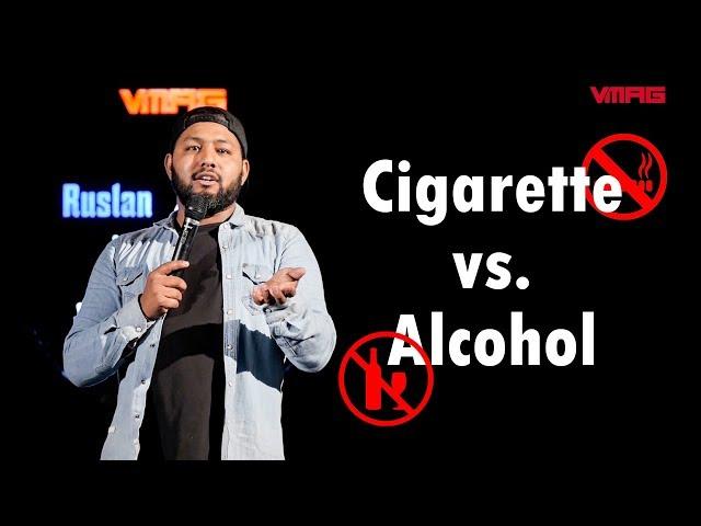 Cigarette vs. Alcohol    Sajan Shrestha    Mic Drop