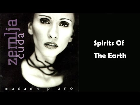 Madame Piano - Spirits of the Earth - (Audio 2001) HD
