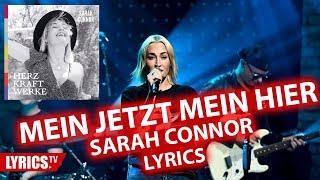 Mein Jetzt mein Hier LYRICS | Sarah Connor | Lyric & Songtext | aus dem Album Herz Kraft Werke