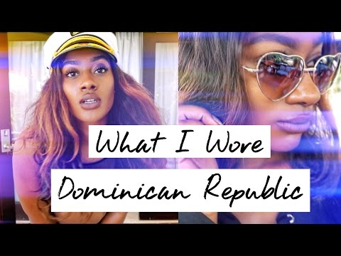 What I Wore in Dominican Republic