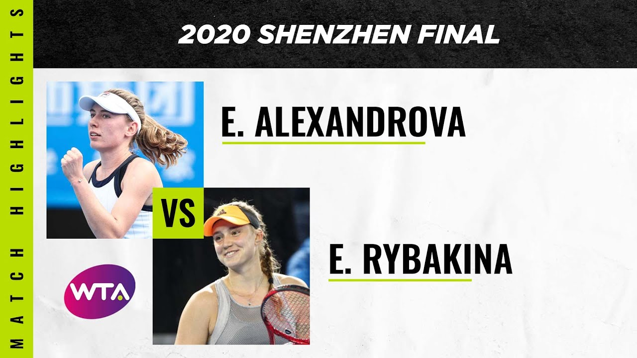 Ekaterina Alexandrova vs. Elena Rybakina | 2020 Shenzhen Open Final | WTA Highlights