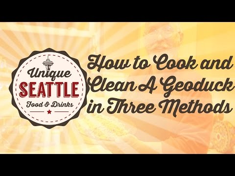 Unique Seattle Food - How to clean and cook a geoduck in three methods