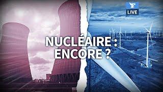 ☢️ Faut-il construire de nouvelles centrales nucléaires ?