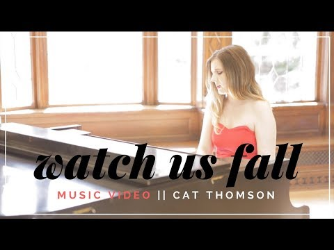 CAT THOMSON - Watch Us Fall