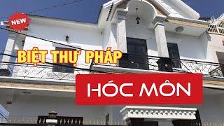 Bán Biệt Thự Hóc Môn 10x15m ✅[ Kiểu Pháp] 2019 đường Phan Văn Hớn