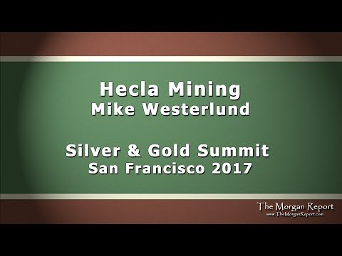 Hecla Mining - Silver and Gold Summit 2017